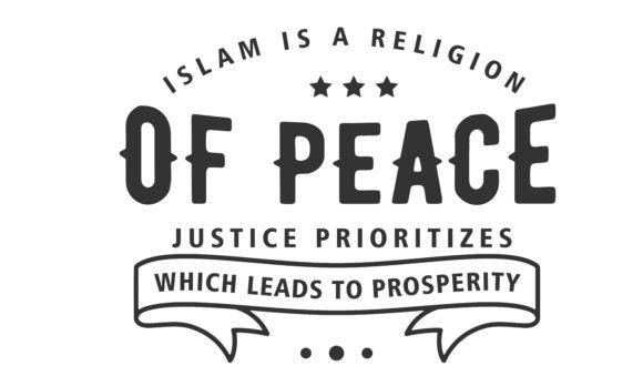 Download Free Islam Is A Religion Of Peace Justice Graphic By Baraeiji for Cricut Explore, Silhouette and other cutting machines.