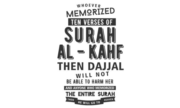 Download Free Memorized Ten Verses Of Surah Al Kahf Graphic By Baraeiji for Cricut Explore, Silhouette and other cutting machines.