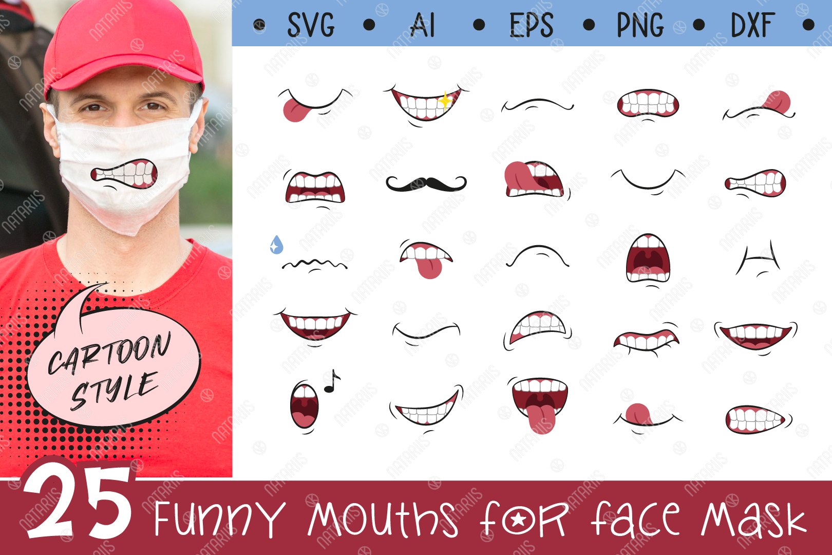 Download Free 25 Funny Mouths For Medical Face Mask Graphic By Natariis Studio for Cricut Explore, Silhouette and other cutting machines.