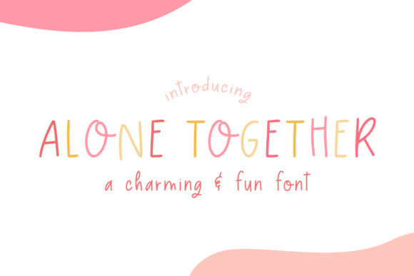 Print on Demand: Alone Together Display Font By Salt & Pepper Designs