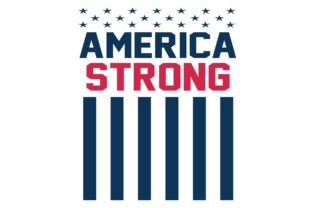 Download Free America Strong Flag Graphic By Printvectors Creative Fabrica for Cricut Explore, Silhouette and other cutting machines.
