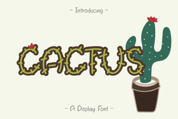 Download Free Cactus Font By Wanida Toffy Creative Fabrica for Cricut Explore, Silhouette and other cutting machines.