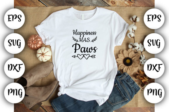 Print on Demand: Happiness Has Paws Graphic Print Templates By Design_store