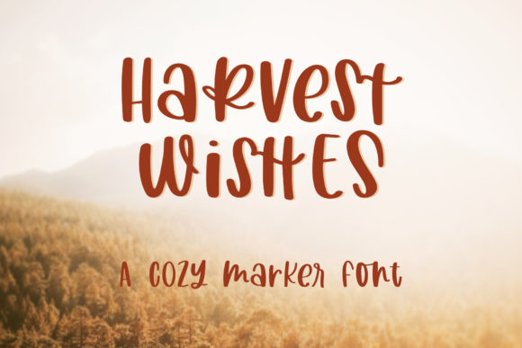 Download Free Harvest Wishes Font By Jordynalisondesigns Creative Fabrica for Cricut Explore, Silhouette and other cutting machines.