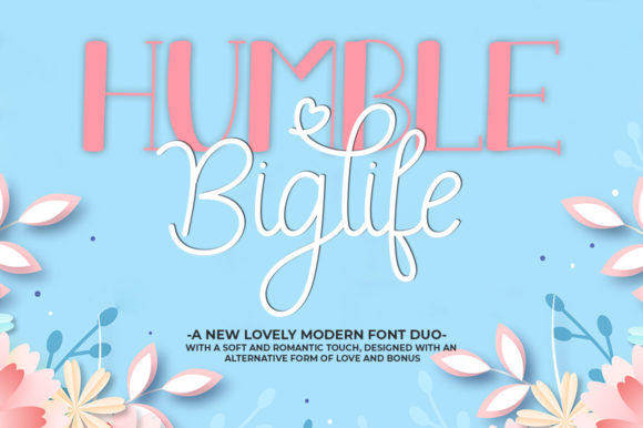 Download Free Humble Biglife Duo Font By Natural Ink Creative Fabrica for Cricut Explore, Silhouette and other cutting machines.