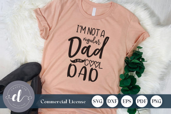 Download Free I Am Not A Regular Dad I Am Cool Dad Graphic By Craftlabsvg for Cricut Explore, Silhouette and other cutting machines.