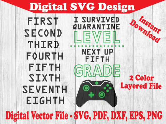 Download Free I Survived Quarantine Level Gamer Design Graphic By Barkandmoo for Cricut Explore, Silhouette and other cutting machines.