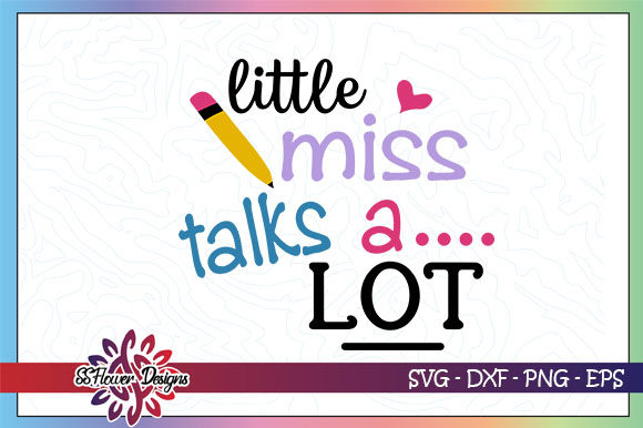 Download Free Little Miss Talks A Lot Graphic By Ssflower Creative Fabrica for Cricut Explore, Silhouette and other cutting machines.