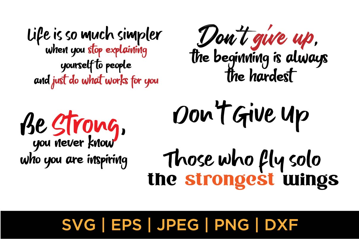 Download Free Motivational Quotes Bundle Graphic By Saudagar Creative Fabrica for Cricut Explore, Silhouette and other cutting machines.
