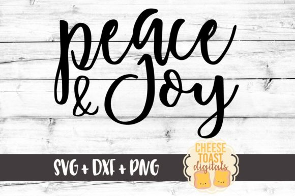 Download Free Peace And Joy Graphic By Cheesetoastdigitals Creative Fabrica for Cricut Explore, Silhouette and other cutting machines.