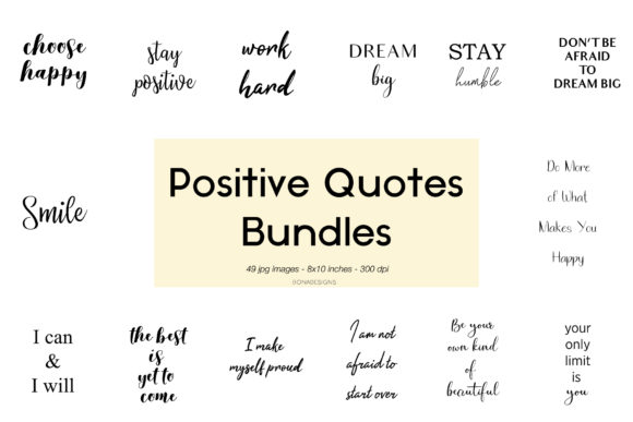 Download Free Positive Quotes Bundle Graphic By Bonadesigns Creative Fabrica for Cricut Explore, Silhouette and other cutting machines.
