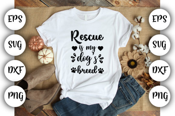 Print on Demand: Rescue is My Dog S Breed Graphic Print Templates By Design_store