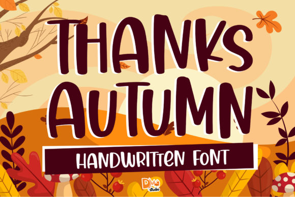 Print on Demand: Thanks Autumn Script & Handwritten Font By dmletter31