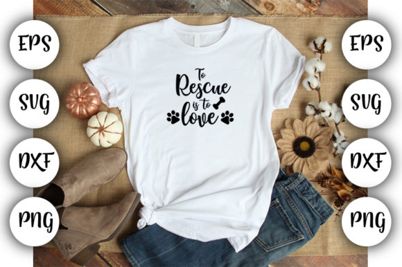 Print on Demand: To Rescue is to Love Graphic Print Templates By Design_store