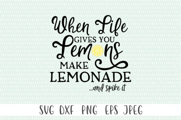 Download Free When Life Give You Lemons Make Lemonade Graphic By Simply Cut for Cricut Explore, Silhouette and other cutting machines.