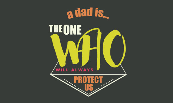 Download Free A Dad Is The One Who Will Graphic By Baraeiji Creative Fabrica for Cricut Explore, Silhouette and other cutting machines.