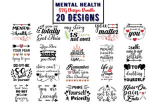 Download Free Mental Health Bundle Graphic By Design Store Creative Fabrica for Cricut Explore, Silhouette and other cutting machines.