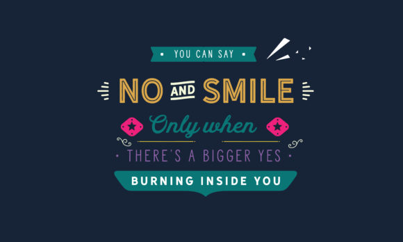 Download Free There S A Bigger Yes Burning Inside You Graphic By Baraeiji for Cricut Explore, Silhouette and other cutting machines.