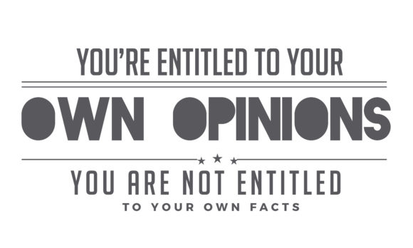Download Free You Re Entitled To Your Own Opinions Graphic By Baraeiji for Cricut Explore, Silhouette and other cutting machines.