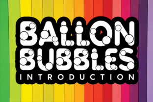 Print on Demand: Ballon Bubbles Display Font By andikastudio