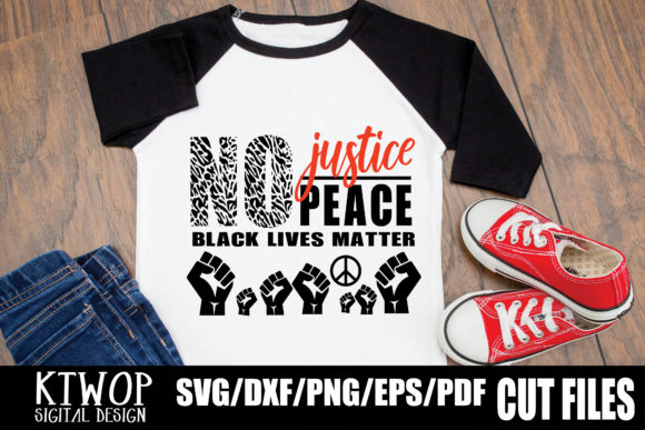 Download Free Black Lives Matter No Justice No Peace Graphic By Ktwop for Cricut Explore, Silhouette and other cutting machines.