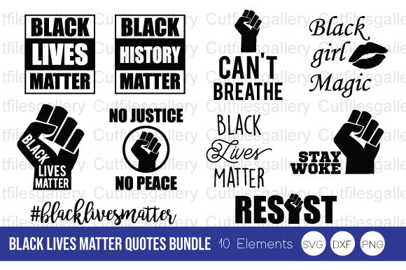 Download Free Black Lives Matter Quotes Bundle Svg Grafico Por Cutfilesgallery for Cricut Explore, Silhouette and other cutting machines.