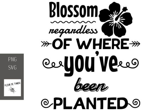 Print on Demand: Blossom Regardless of Where You've Been Graphic Print Templates By Fleur de Tango