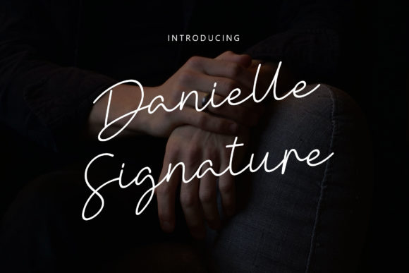 Download Free Danielle Signature Font By Rometheme Creative Fabrica for Cricut Explore, Silhouette and other cutting machines.