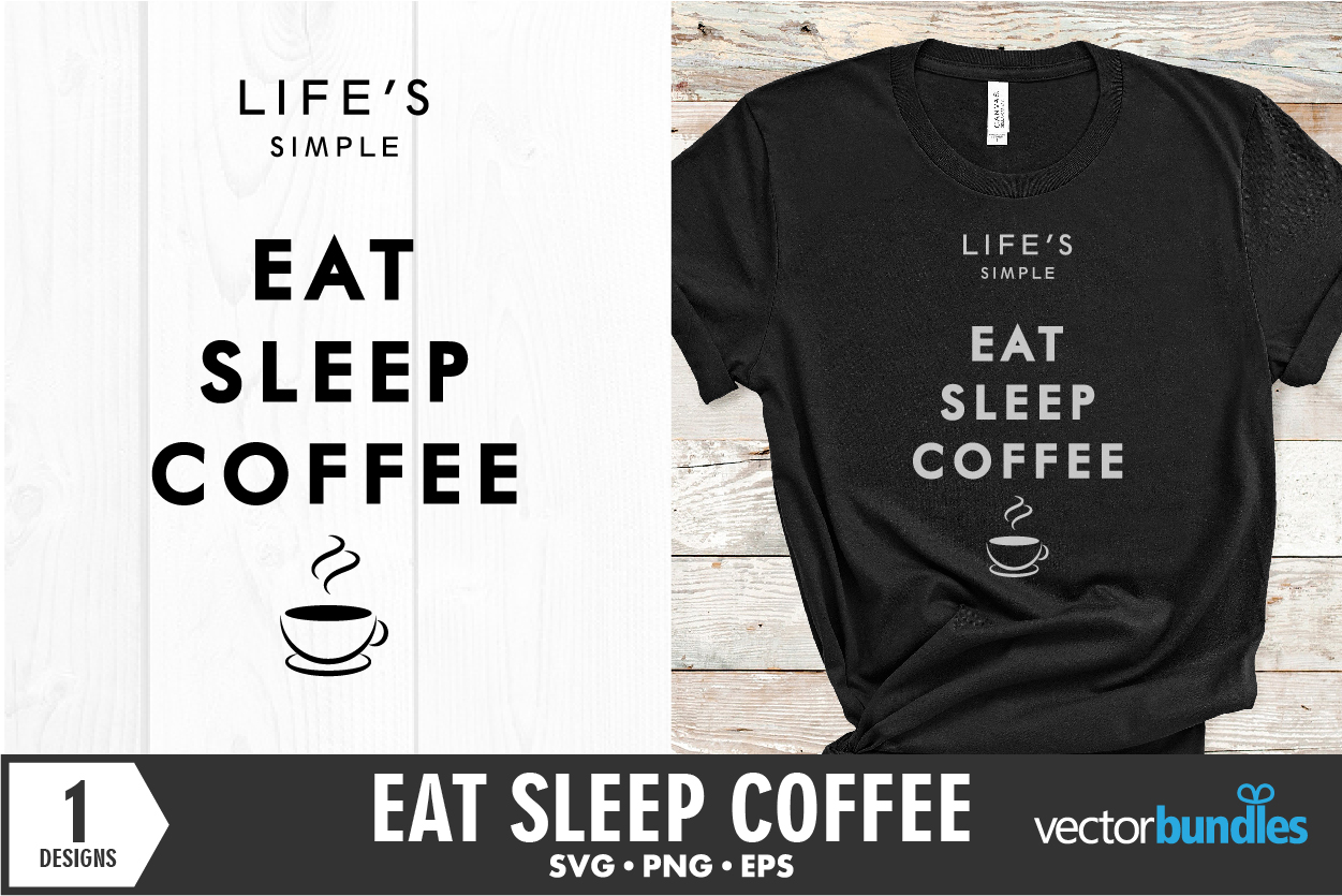 Download Free Eat Sleep Coffee Quote Cut File Graphic By Vectorbundles for Cricut Explore, Silhouette and other cutting machines.