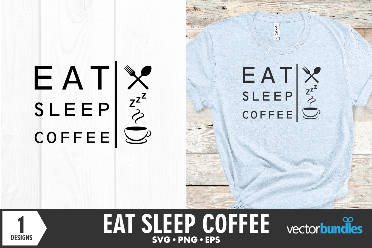 Download Free Eat Sleep Coffee Repeat Quote Graphic By Vectorbundles for Cricut Explore, Silhouette and other cutting machines.