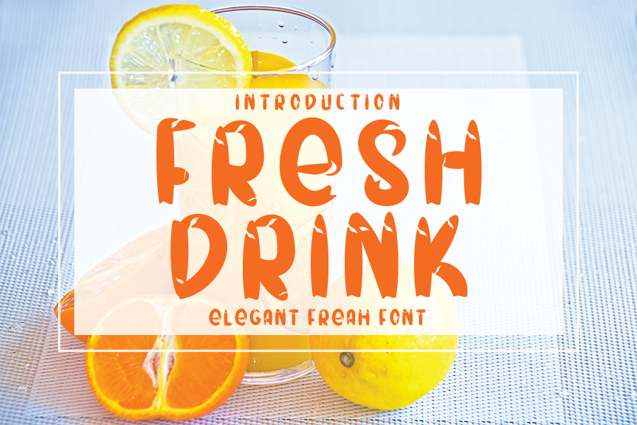 Download Free Fresh Drink Font By One Design Creative Fabrica for Cricut Explore, Silhouette and other cutting machines.