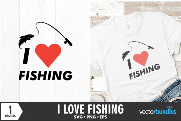 Download Free I Love Fishing Quote Graphic By Vectorbundles Creative Fabrica for Cricut Explore, Silhouette and other cutting machines.