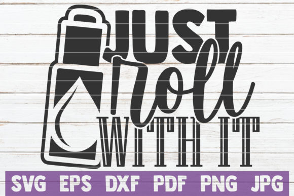 Download Free Just Roll With It Graphic By Mintymarshmallows Creative Fabrica for Cricut Explore, Silhouette and other cutting machines.