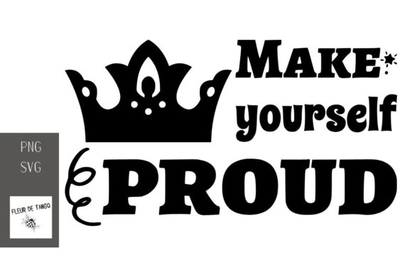 Print on Demand: Make Yourself Proud Graphic Print Templates By Fleur de Tango