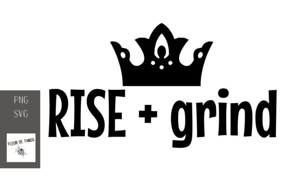 Print on Demand: Rise + Grind Graphic Print Templates By Fleur de Tango