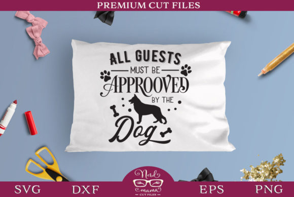 Download Free Approved By The Dog Cut File Graphic By Nerd Mama Cut Files for Cricut Explore, Silhouette and other cutting machines.