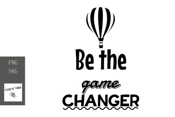 Print on Demand: Be the Game Changer Graphic Print Templates By Fleur de Tango