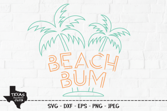 Download Free Beach Bum Summer Shirt Design Graphic By Texassoutherncuts for Cricut Explore, Silhouette and other cutting machines.