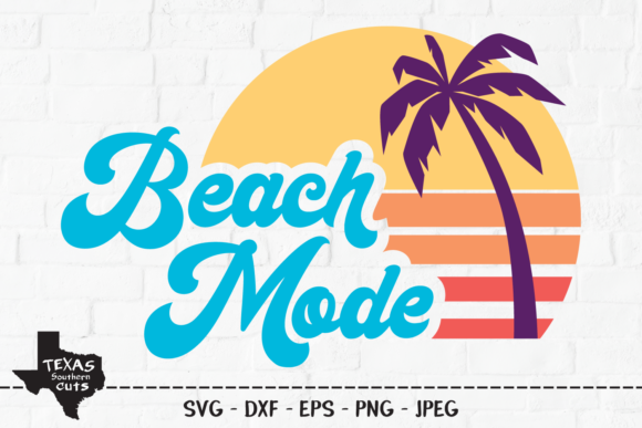 Download Free Beach Mode Summer Shirt Design Graphic By Texassoutherncuts for Cricut Explore, Silhouette and other cutting machines.