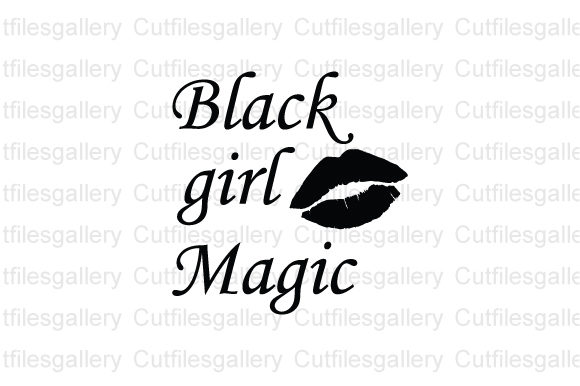 Download Free Black Girl Magic Graphic By Cutfilesgallery Creative Fabrica for Cricut Explore, Silhouette and other cutting machines.
