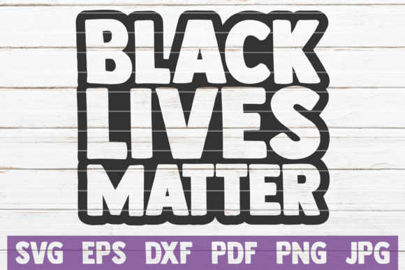 Black Lives Matter Graphic Crafts By MintyMarshmallows