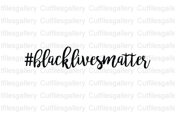 Download Free Black Lives Matter Graphic By Cutfilesgallery Creative Fabrica for Cricut Explore, Silhouette and other cutting machines.
