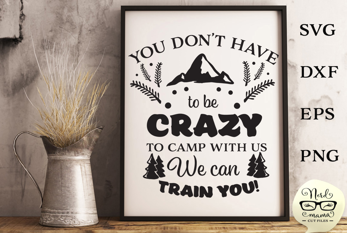 Download Free Camp With Us Cut File Graphic By Nerd Mama Cut Files Creative for Cricut Explore, Silhouette and other cutting machines.