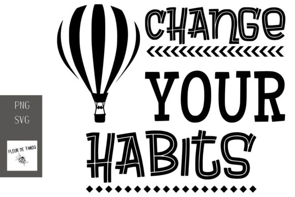 Print on Demand: Change Your Habits Graphic Print Templates By Fleur de Tango
