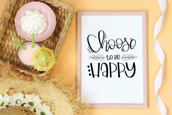 Download Free Choose To Be Happy Cut File Printable Graphic By Meiimi for Cricut Explore, Silhouette and other cutting machines.