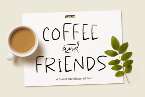 Download Free Coffee Friends Font By Epiclinez Creative Fabrica for Cricut Explore, Silhouette and other cutting machines.