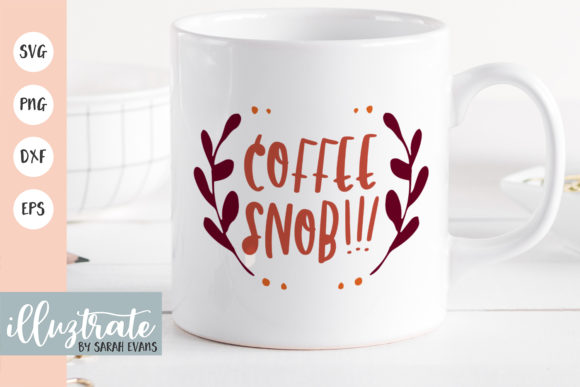 Download Free Coffee Snob Graphic By Illuztrate Creative Fabrica for Cricut Explore, Silhouette and other cutting machines.