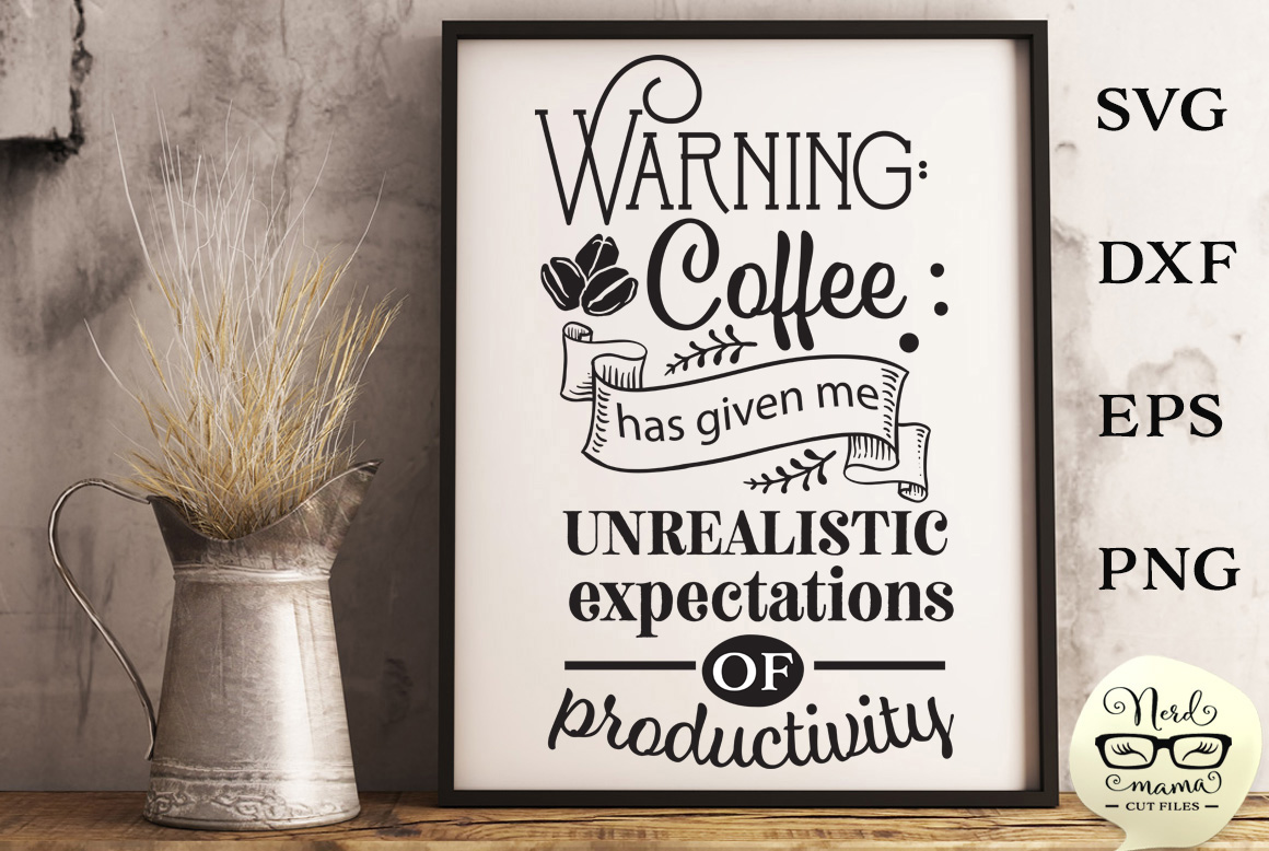 Download Free Coffee Warning Sign Cut File Graphic By Nerd Mama Cut Files for Cricut Explore, Silhouette and other cutting machines.