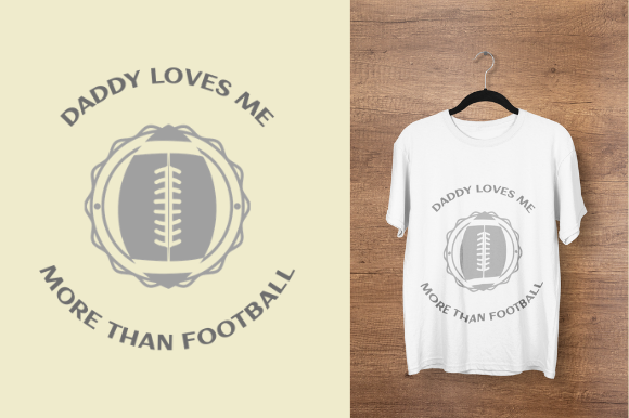 Download Free Daddy Loves Me More Than Football Design Graphic By for Cricut Explore, Silhouette and other cutting machines.