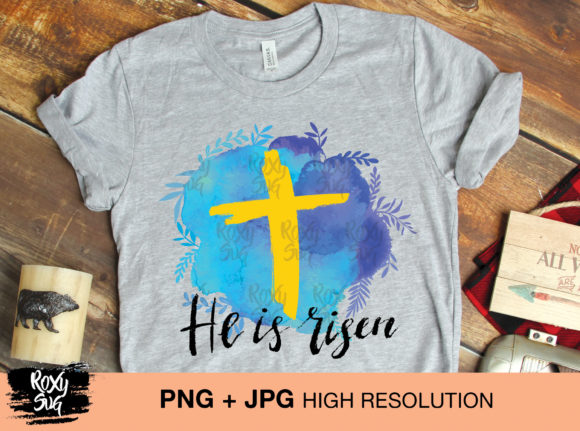 Download Free Easter Sublimation Designs He Is Risen Graphic By Roxysvg26 SVG Cut Files